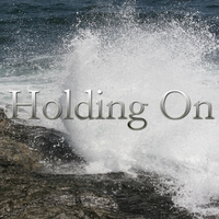 holding on