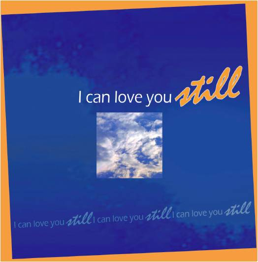 i can love you still