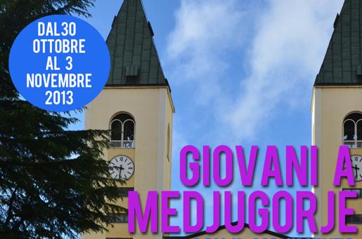 Pellegrinaggio giovani a Medjugorje - 2013
