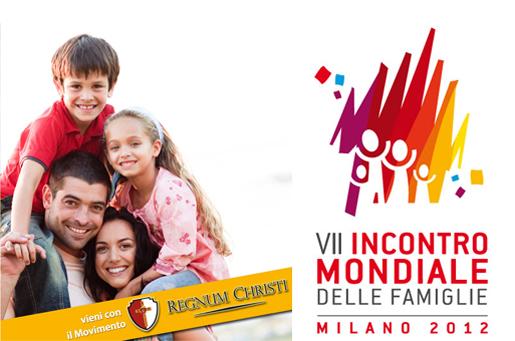 Il Regnum Christi al VII Incontro Mondiale delle Famiglie, Milano 2012.