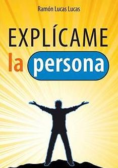 Portada del libro «Explícame la persona».
