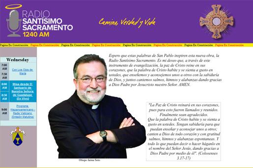 Mons. Jaime Soto da la bienvenida a quienes quieren seguir «Radio Santísimo Sacramento» por medio de internet.