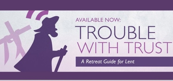Trouble with Trust Retreat Guide